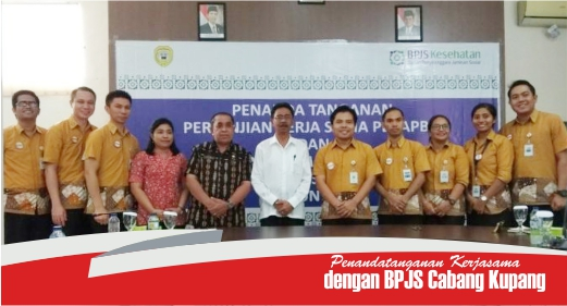 Penandatanganan Kerjasama dengan BPJS Cabang Kupang